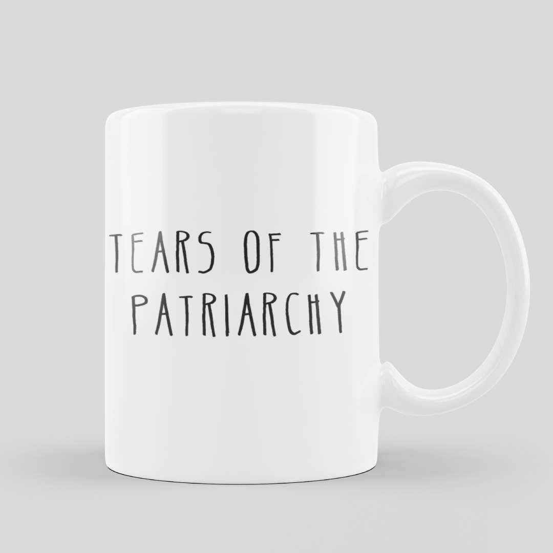 Mugs Tears Of The Patriarchy